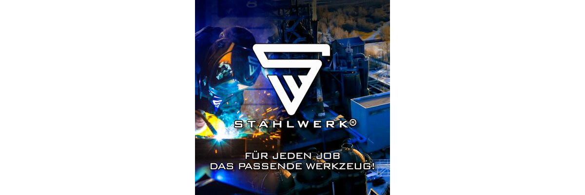 STAHLWERK - Für jeden Job das passende Werkzeug! -