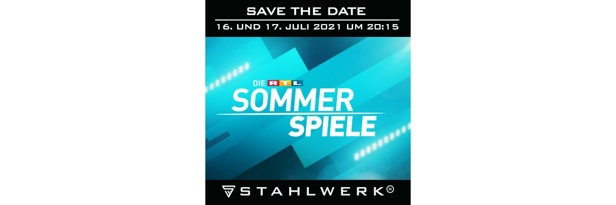 Save the date - RTL Sommerspiele 2021 -
